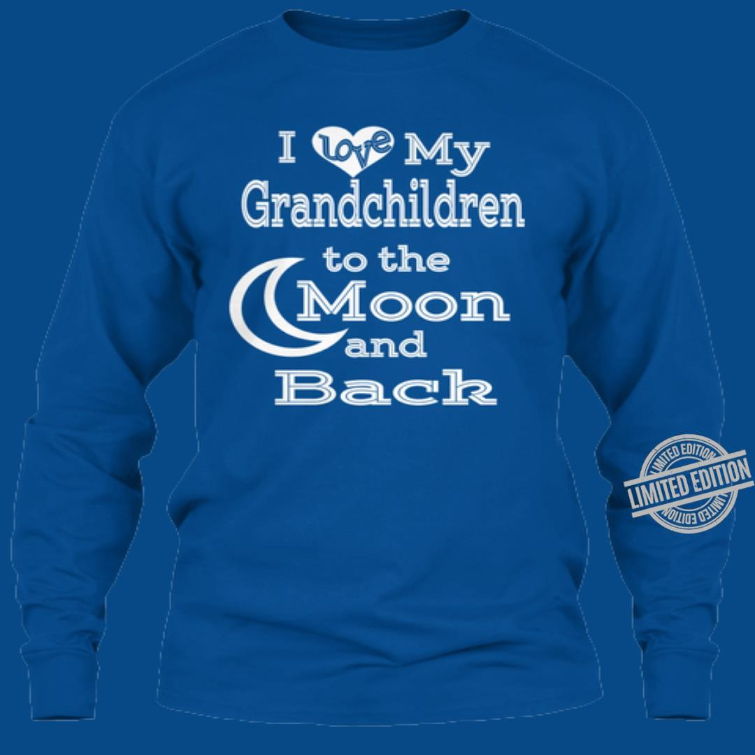 I Love My Grandchildren To The Moon And Back Shirt
