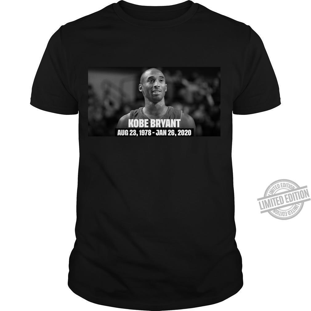 Kobe Bryant August 23, 1978- January 26, 2020 Shirt