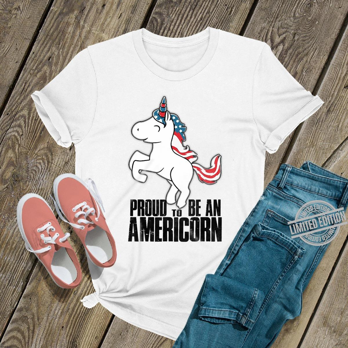 Pround To Be An Americorn Shirt